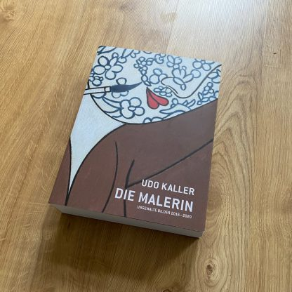Katalog Die Malerin - Udo Kaller